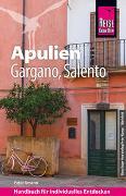 Cover-Bild zu Reise Know-How Reiseführer Apulien, Gargano, Salento von Amann, Peter
