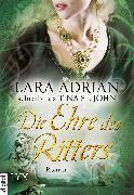 Cover-Bild zu Lara Adrian schreibt als Tina St. John: Die Ehre des Ritters (eBook)