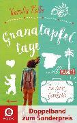 Cover-Bild zu Granatapfeltage - Die ganze Geschichte (Doppelband zum Sonderpreis) (eBook) von Kolbe, Karolin