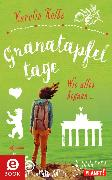 Cover-Bild zu Granatapfeltage - Wie alles begann (eBook) von Kolbe, Karolin