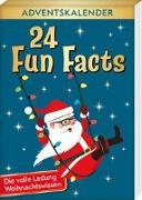 Cover-Bild zu Lückel, Kristin: 24 Fun Facts - Die volle Ladung Weihnachtswissen