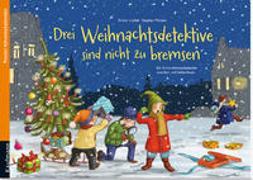 Cover-Bild zu Lückel, Kristin: Drei Weihnachtsdetektive sind nicht zu bremsen