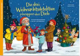 Cover-Bild zu Lückel, Kristin: Die drei Weihnachtsdetektive schnappen den Dieb
