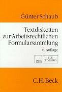 Cover-Bild zu Textdisketten zur arbeitsrechtlichen Formularsammlung von Schaub, Günther