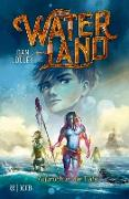 Cover-Bild zu Waterland - Aufbruch in die Tiefe (eBook) von Jolley, Dan