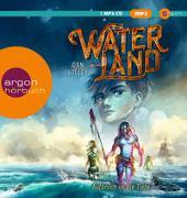 Cover-Bild zu Waterland - Aufbruch in die Tiefe von Jolley, Dan