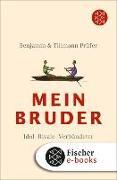 Cover-Bild zu Prüfer, Benjamin: Mein Bruder (eBook)