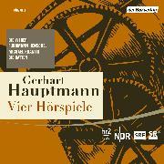 Cover-Bild zu Vier Hörspiele (Audio Download) von Hauptmann, Gerhart