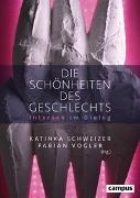 Cover-Bild zu Die Schönheiten des Geschlechts von Schweizer, Katinka (Hrsg.)