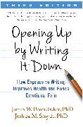 Cover-Bild zu Opening Up by Writing It Down, Third Edition (eBook) von Pennebaker, James W.
