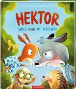 Cover-Bild zu Ameling, Anne: Hektor spielt (nicht) mit Mädchen!