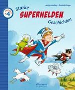 Cover-Bild zu Ameling, Anne: Starke Superhelden-Geschichten