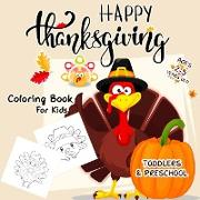 Cover-Bild zu Thanksgiving Coloring Book for Toddlers von Kids, Passion