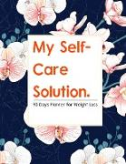 Cover-Bild zu My Self-Care Solution: A 90 Day Planner For Weight Loss - A Year of Becoming Happier, Healthier, and Fitter--One Month at a Time von Press, Cobis Cute