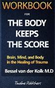Cover-Bild zu Workbook For The Body Keeps The Score By Bessel Van Der Kolk von Publishers, Timeline