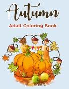 Cover-Bild zu Autumn Coloring Books For Adults von Mom, Color