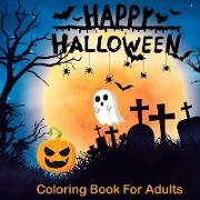 Cover-Bild zu Happy Halloween Coloring Books For Adults von Mom, Color