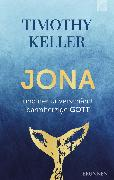 Cover-Bild zu Keller, Timothy: Jona und der unverschämt barmherzige Gott (eBook)