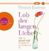 Cover-Bild zu Lob der langen Liebe von Bartens, Werner