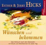 Cover-Bild zu Wünschen und bekommen von Hicks, Esther & Jerry
