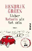Cover-Bild zu Groen, Hendrik: Lieber Rotwein als tot sein
