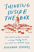Cover-Bild zu Raphel, Adrienne: Thinking Inside the Box