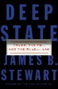 Cover-Bild zu Stewart, James B.: Deep State