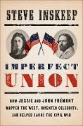 Cover-Bild zu Inskeep, Steve: Imperfect Union