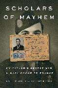Cover-Bild zu Guiet, Daniel C.: Scholars of Mayhem