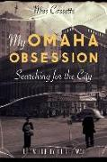 Cover-Bild zu My Omaha Obsession: Searching for the City von Cassette