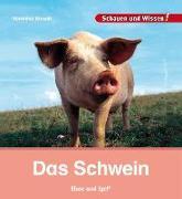 Cover-Bild zu Straaß, Veronika: Das Schwein