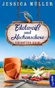 Cover-Bild zu Müller, Jessica: Edelweiß und Heckenschere (eBook)