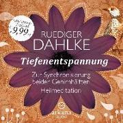 Cover-Bild zu Tiefenentspannung zur Synchronisierung beider Gehirnhälften von Dahlke, Ruediger