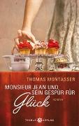 Cover-Bild zu Monsieur Jean und sein Gespür für Glück von Montasser, Thomas
