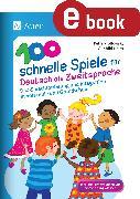 Cover-Bild zu 100 schnelle Spiele für Deutsch als Zweitsprache (eBook) von Proßowsky, Petra