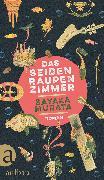 Cover-Bild zu Das Seidenraupenzimmer (eBook) von Murata, Sayaka