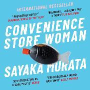 Cover-Bild zu Convenience Store Woman (Audio Download) von Murata, Sayaka