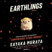 Cover-Bild zu Earthlings von Murata, Sayaka