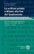 Cover-Bild zu La scrittura privata a Milano alla fine del Quattrocento / Volume I - Studi von Wilhelm, Raymund (Hrsg.)