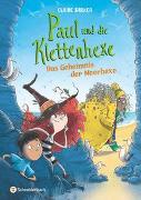 Cover-Bild zu Barker, Claire: Paul und die Klettenhexe - Das Geheimnis der Meerhexe