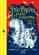 Cover-Bild zu Barker, Claire: Fito Pepper, perro fantasma, y el último tigre del circo / Knitbone Pepper, Ghost Dog, and the Last Circus Tiger