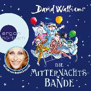 Cover-Bild zu Die Mitternachtsbande (Ungekürzte Lesung) (Audio Download) von Walliams, David