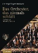 Cover-Bild zu Das Orchester, das niemals schläft (eBook) von Wagner-Trenkwitz, Christoph