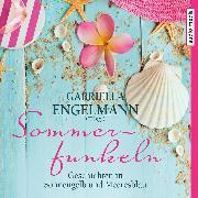 Cover-Bild zu Sommerfunkeln. Geschichten in Sonnengelb und Meeresblau (Audio Download) von Rick, Kirsten