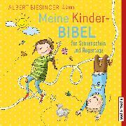 Cover-Bild zu Meine Kinderbibel für Sonnenschein und Regentage (Audio Download) von Biesinger, Albert