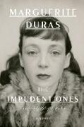 Cover-Bild zu The Impudent Ones (eBook) von Duras, Marguerite