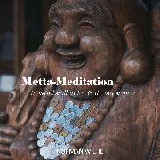 Cover-Bild zu Metta-Meditation (Audio Download) von Wiehe, Norman