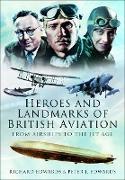 Cover-Bild zu Heroes and Landmarks of British Aviation (eBook) von Edwards, Richard