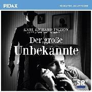 Cover-Bild zu Der große Unbekannte (Audio Download) von Tschon, Karl Richard