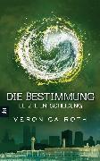 Cover-Bild zu Die Bestimmung 03 - Letzte Entscheidung (eBook) von Roth, Veronica